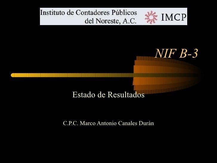 Norma de informacion financiera nif b 3