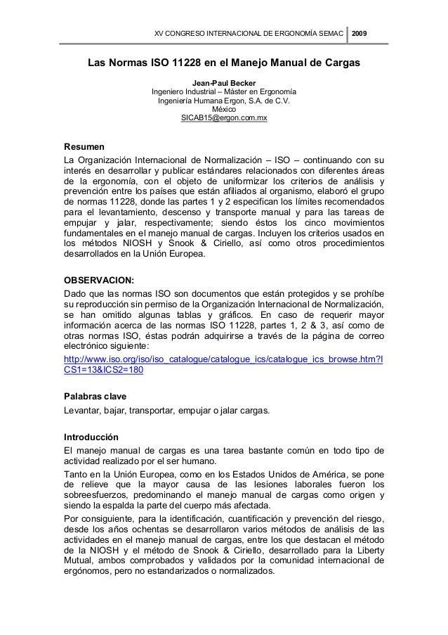 XV CONGRESO INTERNACIONAL DE ERGONOMÍA SEMAC  2009  Las Normas ISO 11228 en el Manejo Manual de Cargas Jean-Paul Becker In...