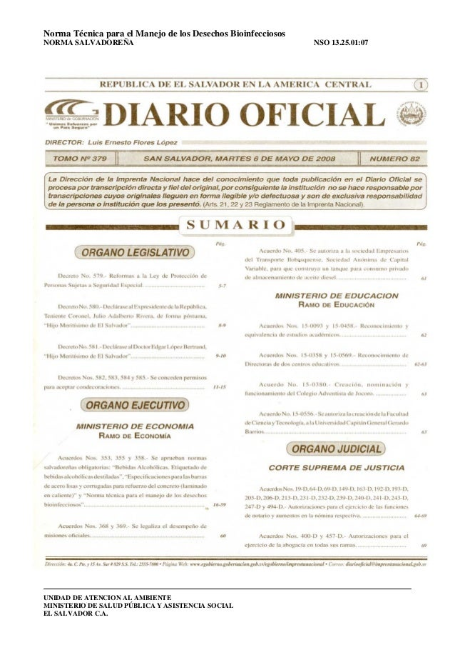 Norma Técnica para el Manejo de los Desechos Bioinfecciosos  NORMA SALVADOREÑA NSO 13.25.01:07  UNIDAD DE ATENCION AL AMBI...
