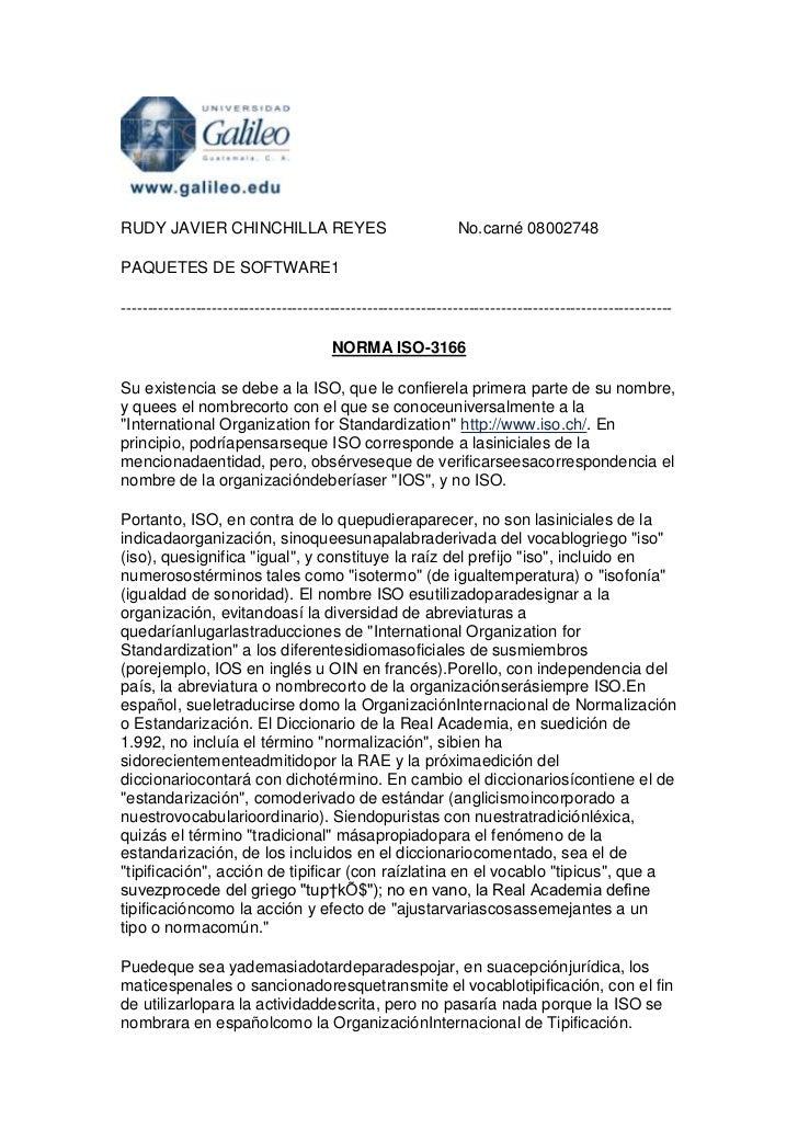 RUDY JAVIER CHINCHILLA REYES                                  No.carné 08002748PAQUETES DE SOFTWARE1----------------------...