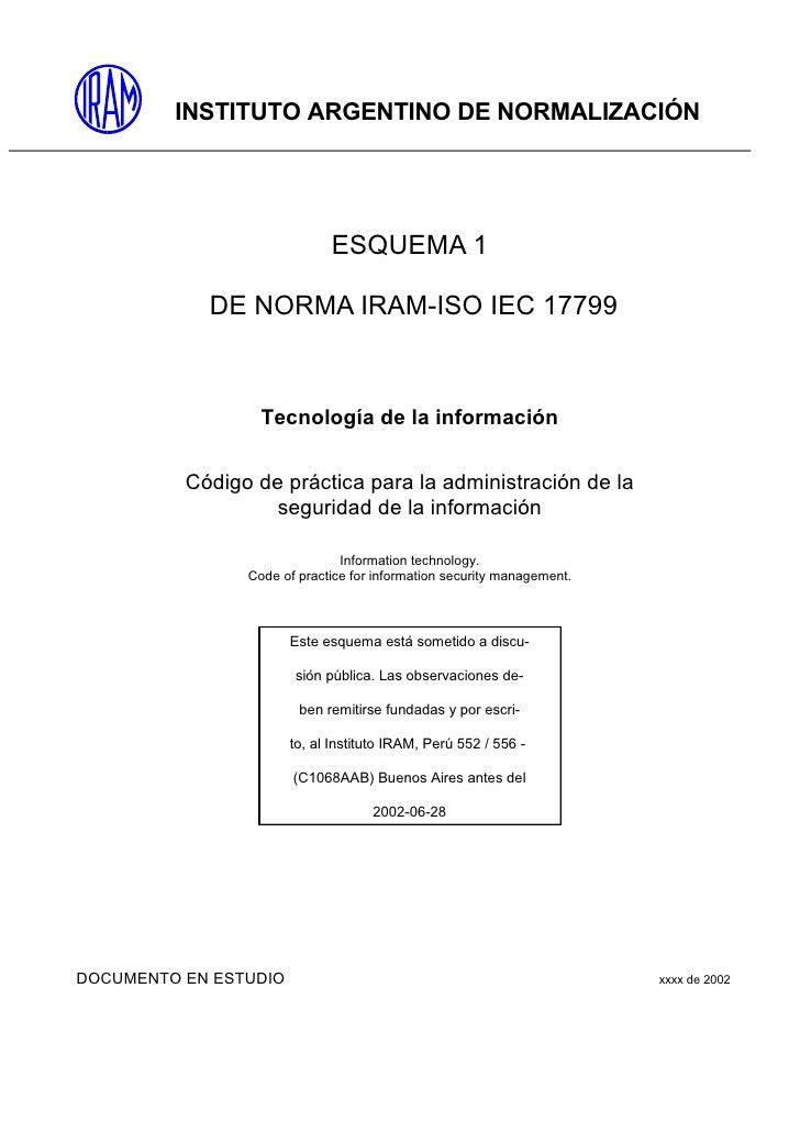 INSTITUTO ARGENTINO DE NORMALIZACIÓN                                     ESQUEMA 1                   DE NORMA IRAM-ISO IEC...