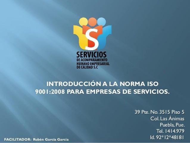 INTRODUCCIÓN A LA NORMA ISO               9001:2008 PARA EMPRESAS DE SERVICIOS.                                          3...