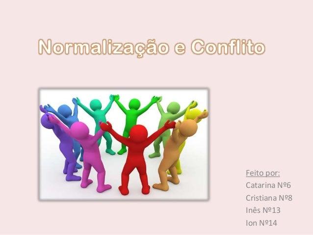 Feito por: Catarina Nº6 Cristiana Nº8 Inês Nº13 Ion Nº14