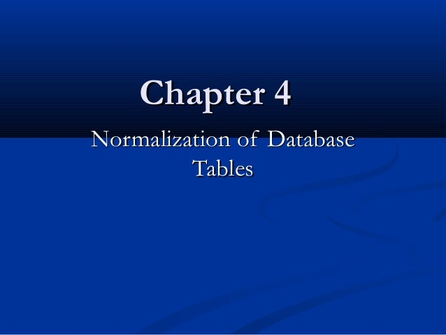 Normalization of database_tables_chapter_4