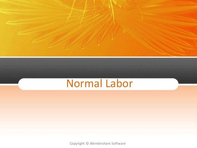 Copyright © Wondershare Software Normal Labor