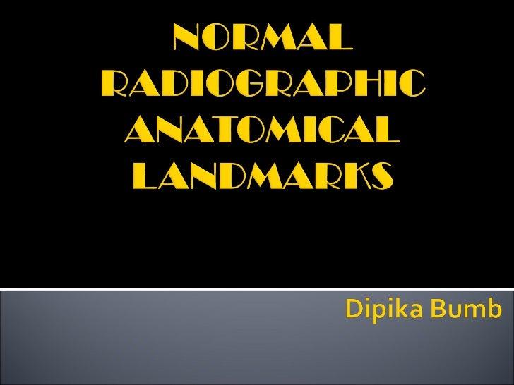 Normal Radiographic Anatomy