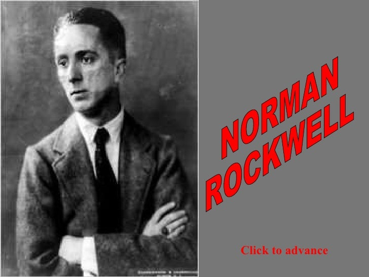 NORMAN ROCKWELL Click   to advance