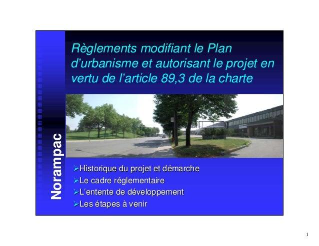 Règlements modifiant le Plan           d'urbanisme et autorisant le projet en           vertu de l'article 89,3 de la char...