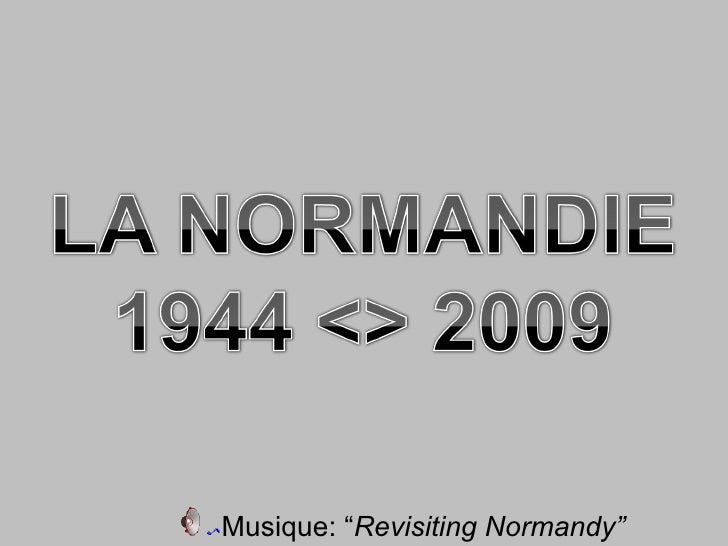 """Musique: """" Revisiting Normandy"""""""