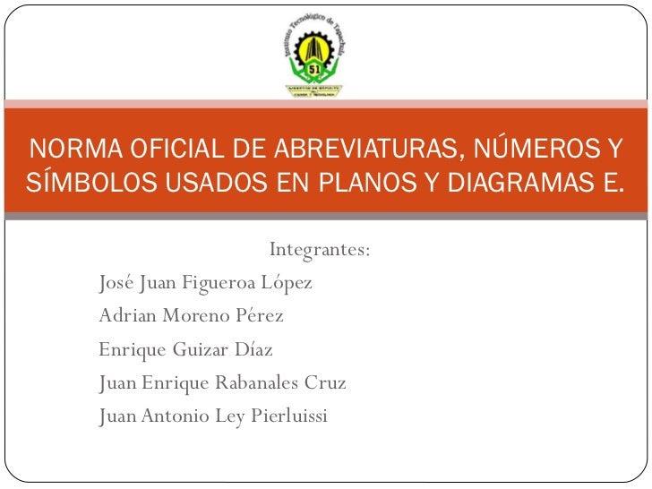 Integrantes: José Juan Figueroa López Adrian Moreno Pérez Enrique Guizar Díaz Juan Enrique Rabanales Cruz Juan Antonio Ley...