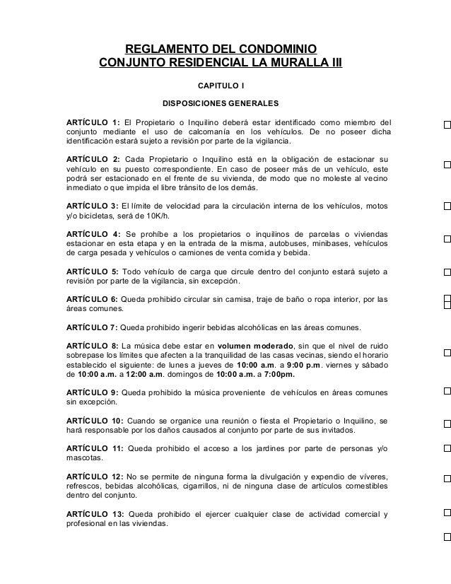 REGLAMENTO DEL CONDOMINIO CONJUNTO RESIDENCIAL LA MURALLA III CAPITULO I DISPOSICIONES GENERALES ARTÍCULO 1: El Propietari...