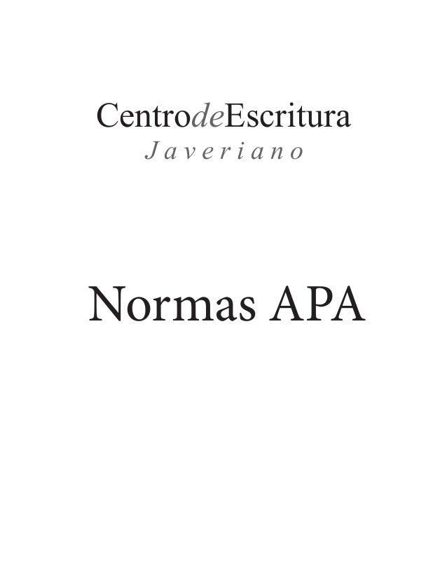 Normas APA 2013 - Cortesía de Centro de Escritura Javeriano