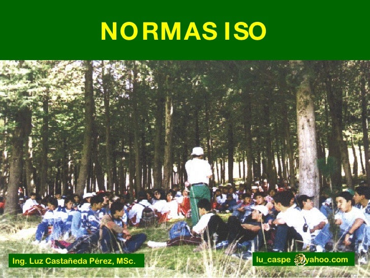 Normas  I S O 1400