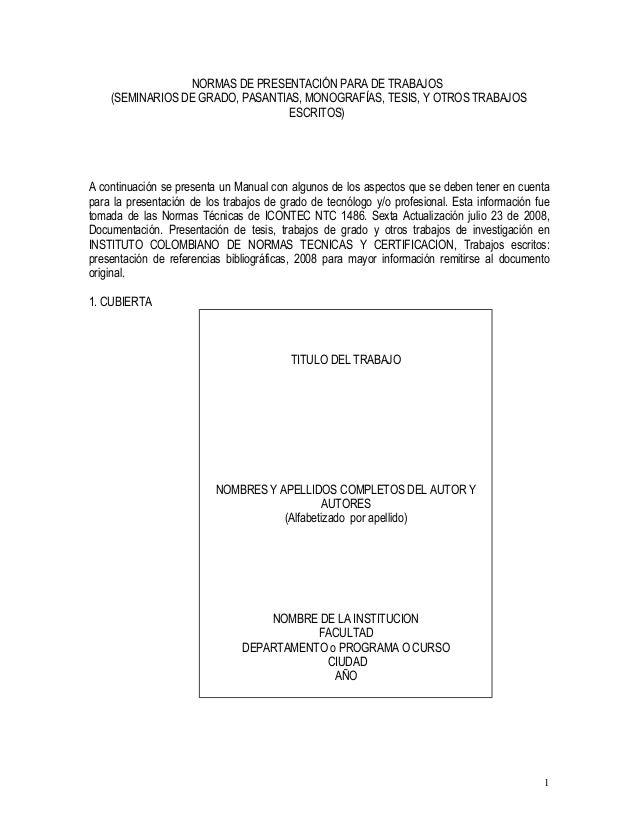 NORMAS DE PRESENTACIÓN PARA DE TRABAJOS (SEMINARIOS DE GRADO, PASANTIAS, MONOGRAFÍAS, TESIS, Y OTROS TRABAJOS ESCRITOS)  A...