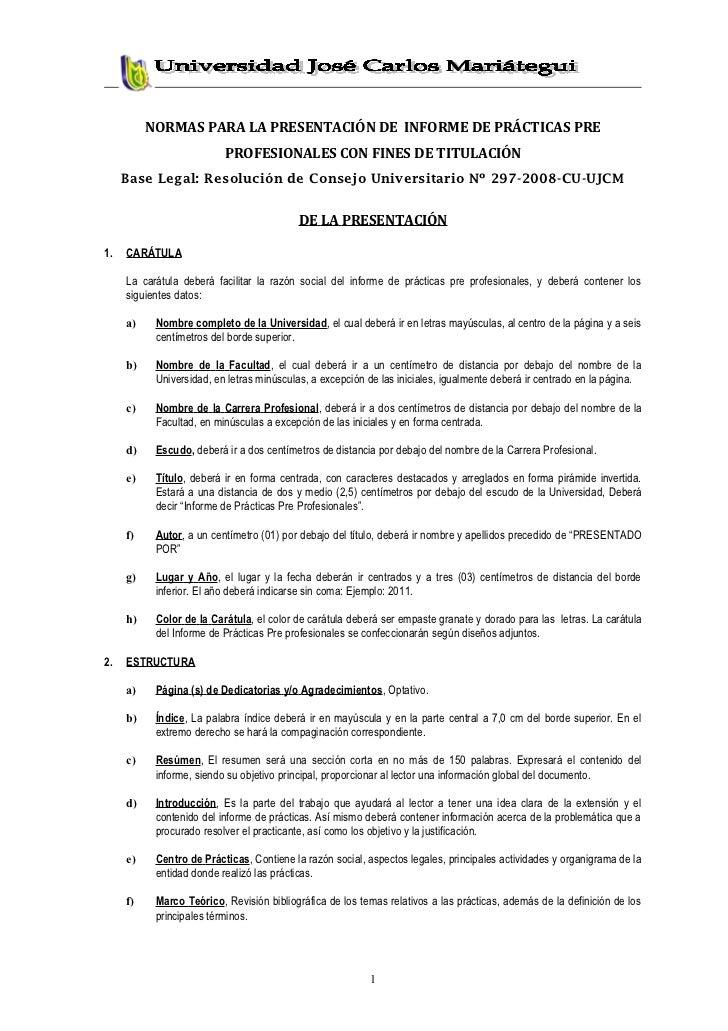 NORMAS PARA LA PRESENTACIÓN DE INFORME DE PRÁCTICAS PRE                          PROFESIONALES CON FINES DE TITULACIÓN    ...
