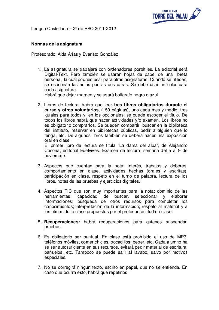 Lengua Castellana – 2º de ESO 2011-2012Normas de la asignaturaProfesorado: Aida Arias y Evaristo González   1. La asignatu...