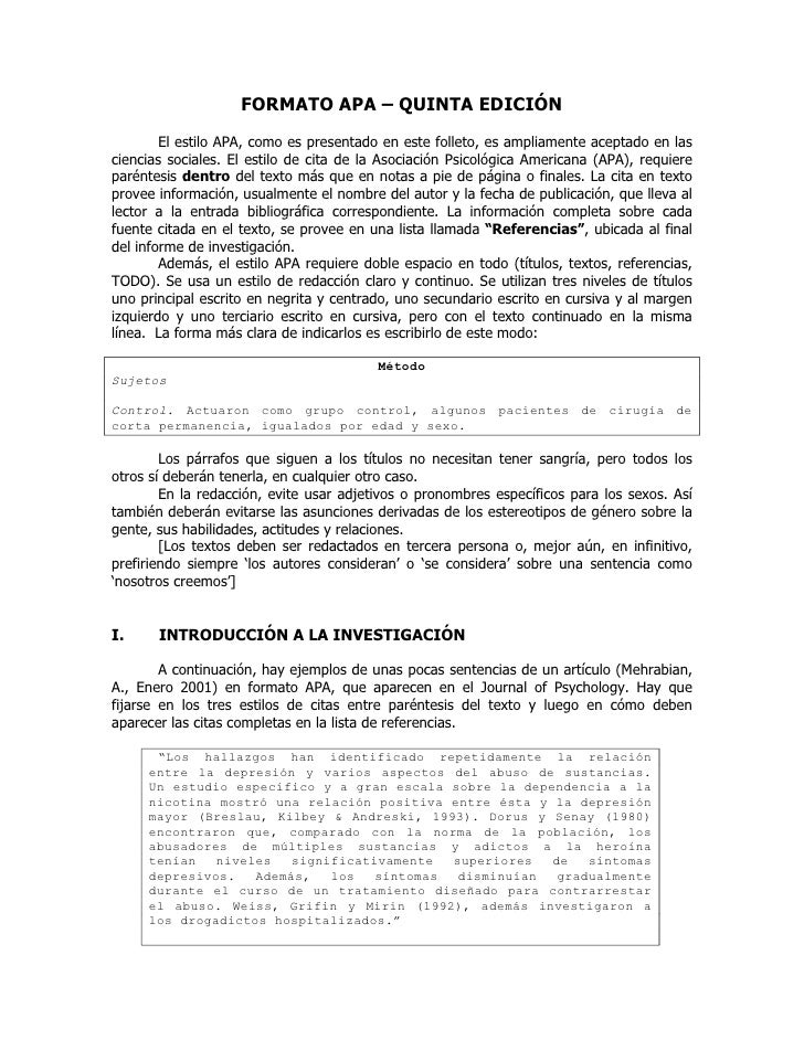 FORMATO APA – QUINTA EDICIÓN         El estilo APA, como es presentado en este folleto, es ampliamente aceptado en las cie...