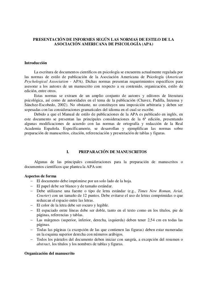 PRESENTACIÓN DE INFORMES SEGÚN LAS NORMAS DE ESTILO DE LA             ASOCIACIÓN AMERICANA DE PSICOLOGÍA (APA)Introducción...