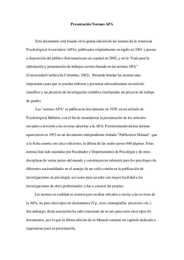 Presentación Normas APA Este documento está basado en la quinta edición de las normas de la American Psychological Associa...