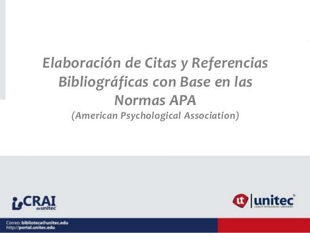 Elaboración de Citas y Referencias Bibliográficas con Base en las Normas APA (American Psychological Association)