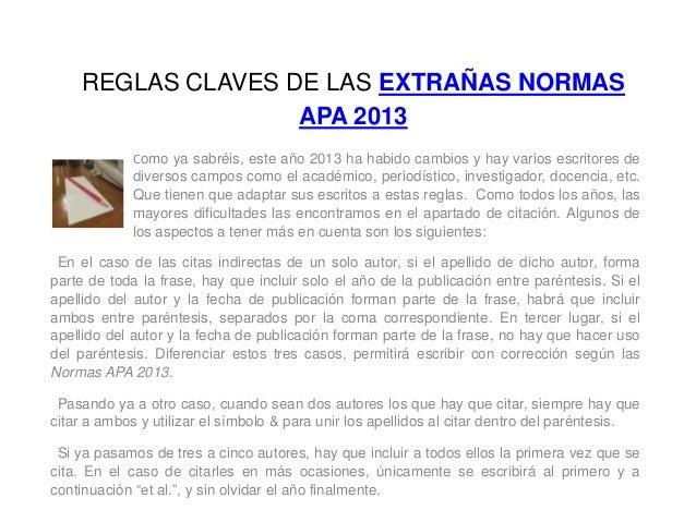 REGLAS CLAVES DE LAS EXTRAÑAS NORMASAPA 2013Como ya sabréis, este año 2013 ha habido cambios y hay varios escritores dediv...
