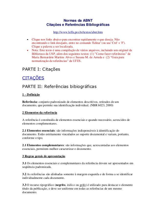 Normas da ABNT                   Citações e Referências Bibliográficas                         http://www.leffa.pro.br/tex...