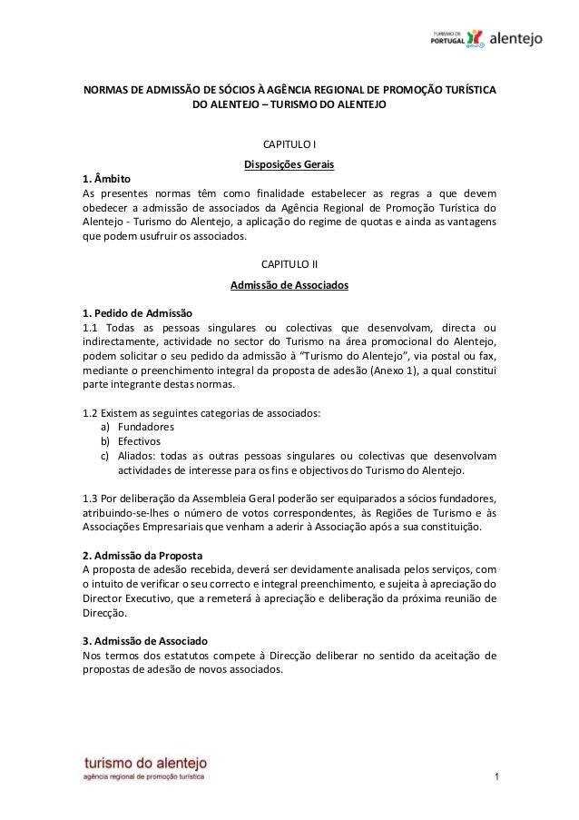 NORMAS DE ADMISSÃO DE SÓCIOS À AGÊNCIA REGIONAL DE PROMOÇÃO TURÍSTICA                 DO ALENTEJO – TURISMO DO ALENTEJO   ...