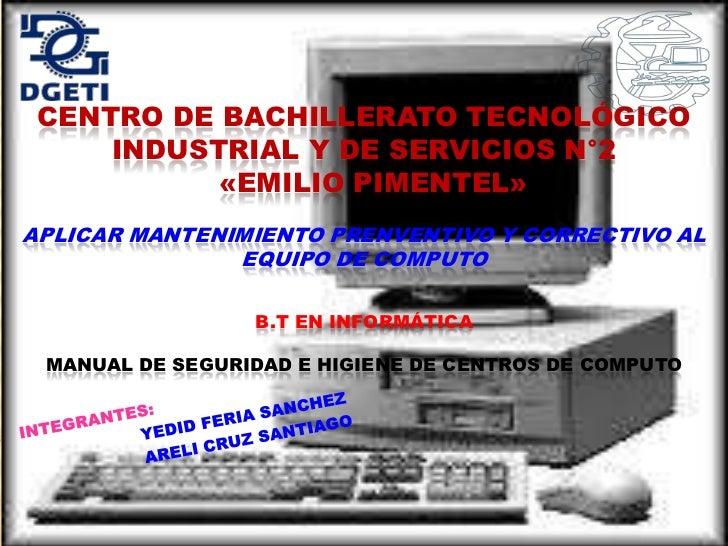 CENTRO DE BACHILLERATO TECNOLÓGICO     INDUSTRIAL Y DE SERVICIOS N°2           «EMILIO PIMENTEL»APLICAR MANTENIMIENTO PREN...