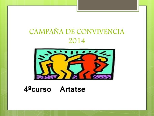 CAMPAÑA DE CONVIVENCIA 2014 4ºcurso Artatse