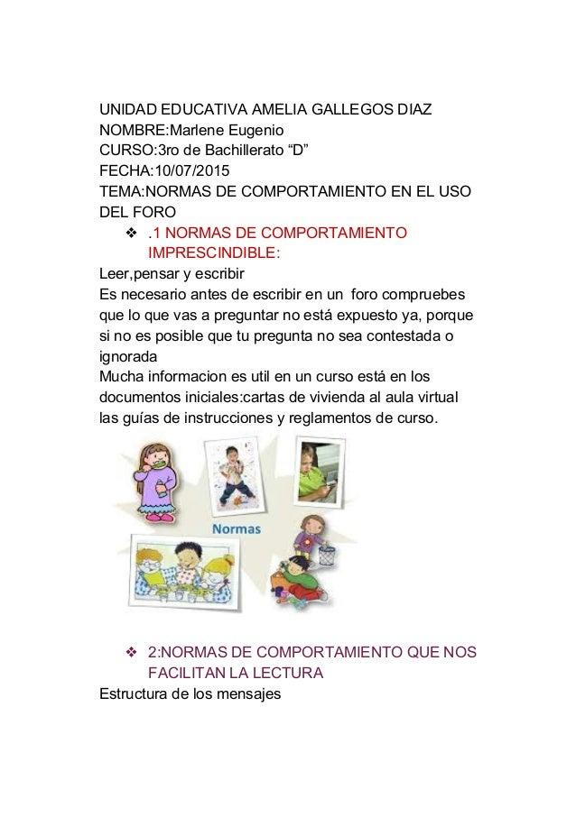 """UNIDADEDUCATIVAAMELIAGALLEGOSDIAZ NOMBRE:MarleneEugenio CURSO:3rodeBachillerato""""D"""" FECHA:10/07/2015 TEMA:NORMA..."""