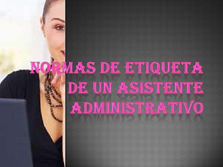 Normas de etiqueta de un asistente administrativo