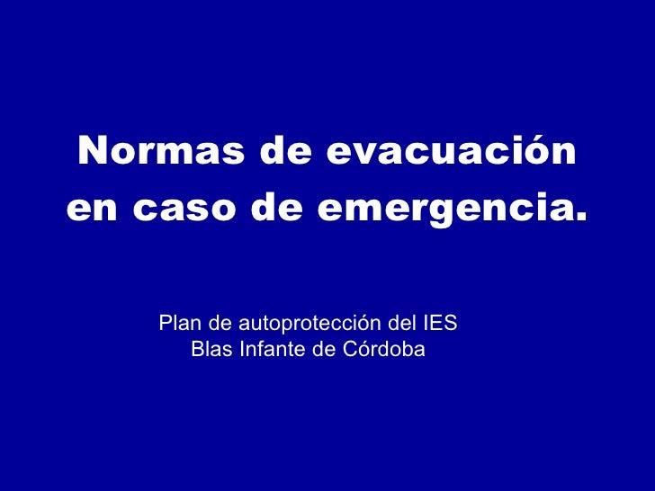Normas de Evacuación del IES Blas Infante