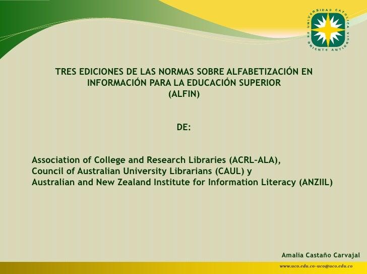NORMAS SOBRE ALFABETIZACION EN INFORMACION PARA LA EDUCACION SUPERIOR