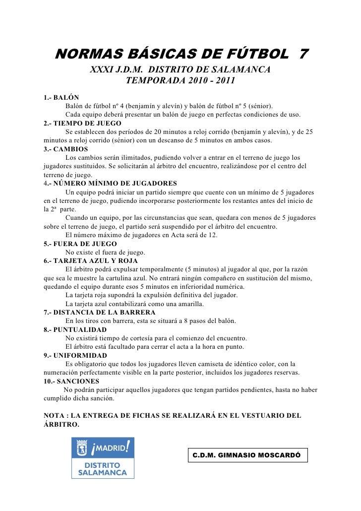 NORMAS BÁSICAS DE FÚTBOL 7                XXXI J.D.M. DISTRITO DE SALAMANCA                       TEMPORADA 2010 - 2011 1....