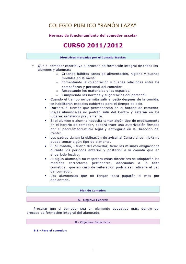 """COLEGIO PUBLICO """"RAMÓN LAZA""""             Normas de funcionamiento del comedor escolar                      CURSO 2011/2012..."""