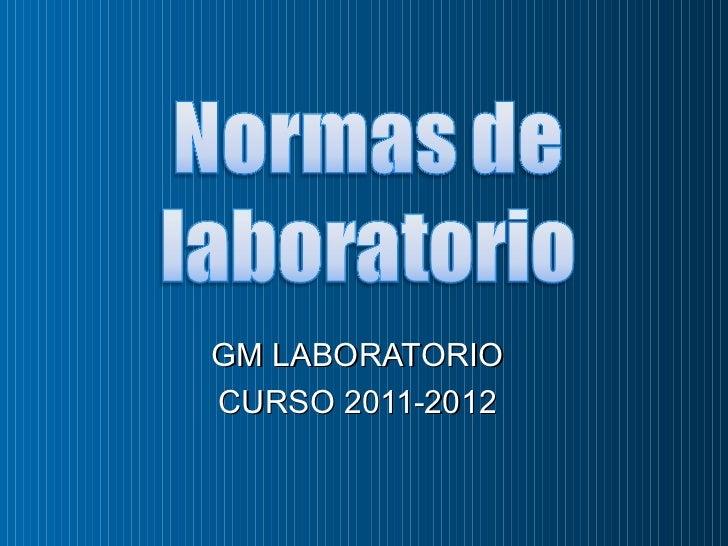 GM LABORATORIOCURSO 2011-2012