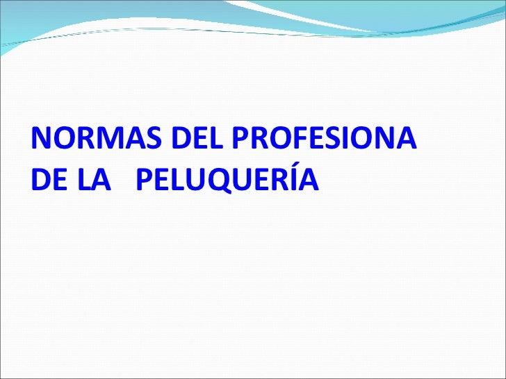 Normas del profesional de peluqueria