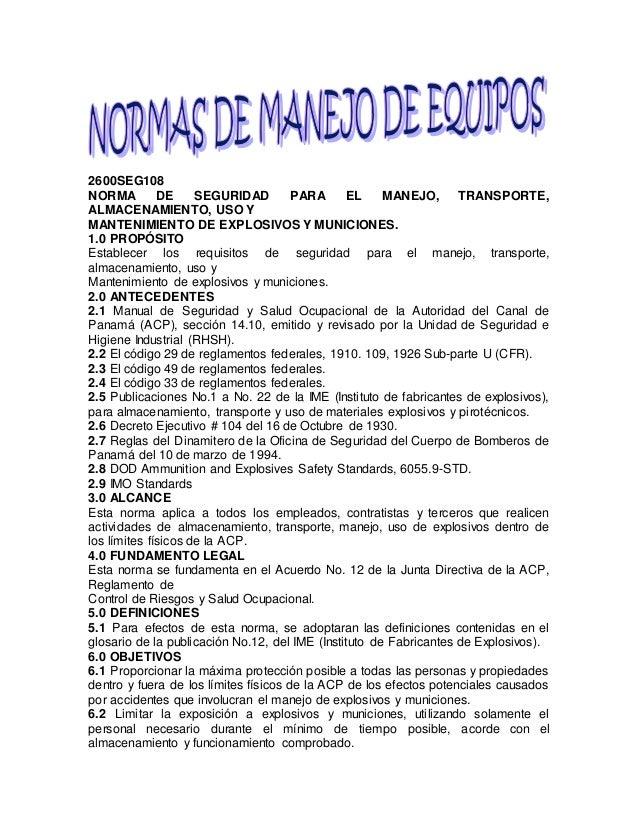 2600SEG108 NORMA DE SEGURIDAD PARA EL MANEJO, TRANSPORTE, ALMACENAMIENTO, USO Y MANTENIMIENTO DE EXPLOSIVOS Y MUNICIONES. ...
