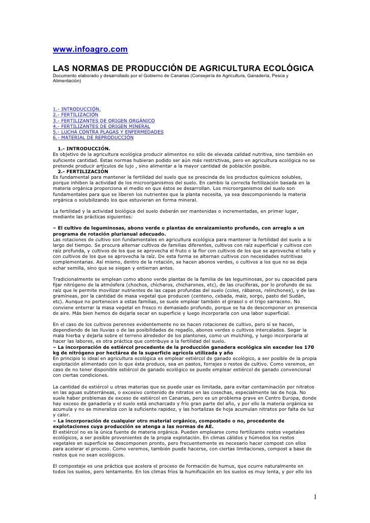 www.infoagro.com  LAS NORMAS DE PRODUCCIÓN DE AGRICULTURA ECOLÓGICA Documento elaborado y desarrollado por el Gobierno de ...