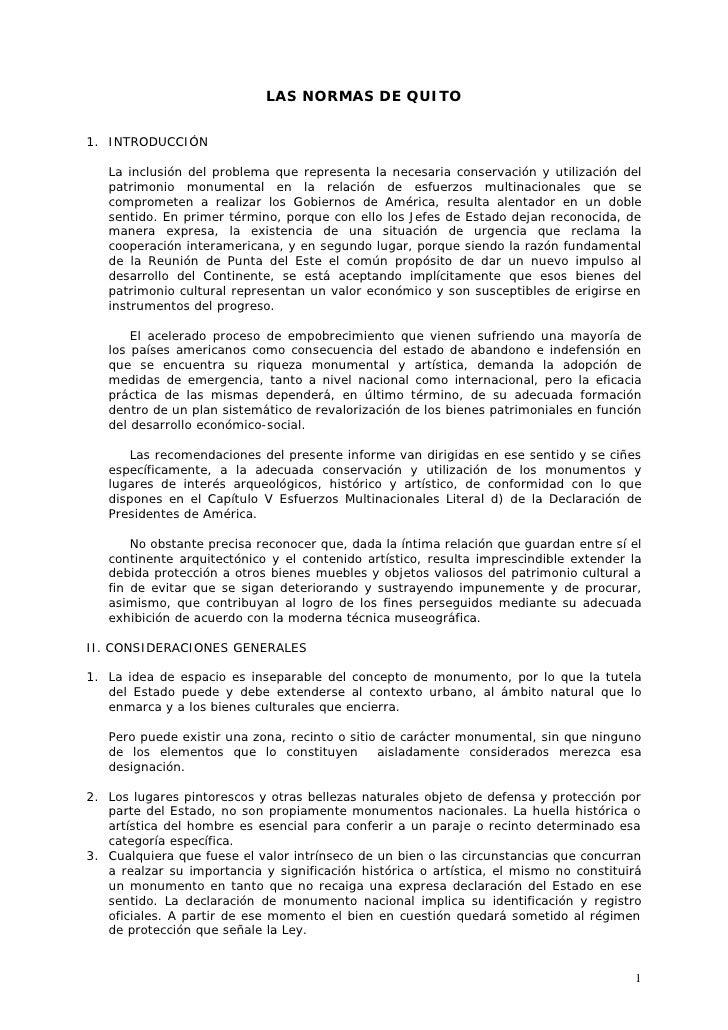 LAS NORMAS DE QUITO   1. INTRODUCCIÓN     La inclusión del problema que representa la necesaria conservación y utilización...