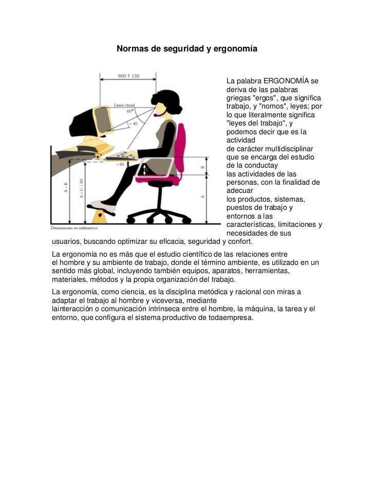 Normas de seguridad y ergonomía                                                     La palabra ERGONOMÍA se               ...