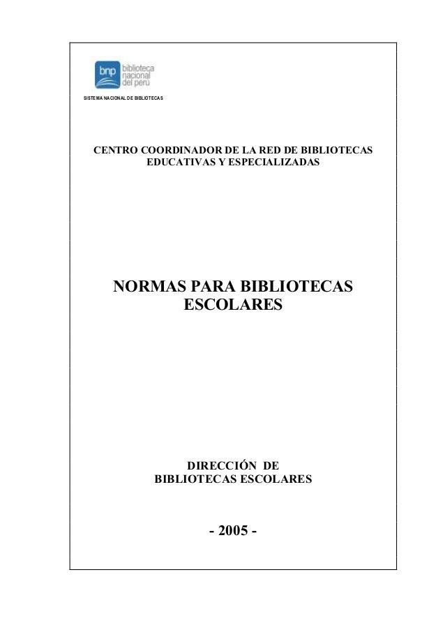 SISTEMA NACIONAL DE BIBLIOTECAS   CENTRO COORDINADOR DE LA RED DE BIBLIOTECAS           EDUCATIVAS Y ESPECIALIZADAS       ...