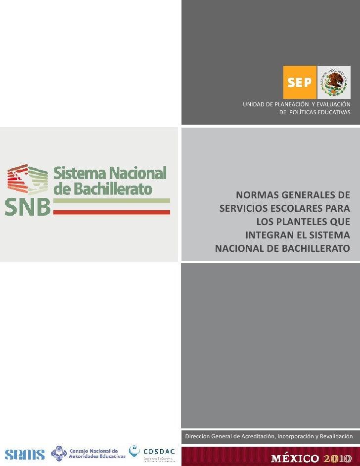 Normas generales de servicios escolares para el SNB