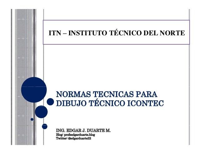 ITN – INSTITUTO TÉCNICO DEL NORTEITN – INSTITUTO TÉCNICO DEL NORTEITN – INSTITUTO TÉCNICO DEL NORTENORMAS TECNICAS PARADIB...
