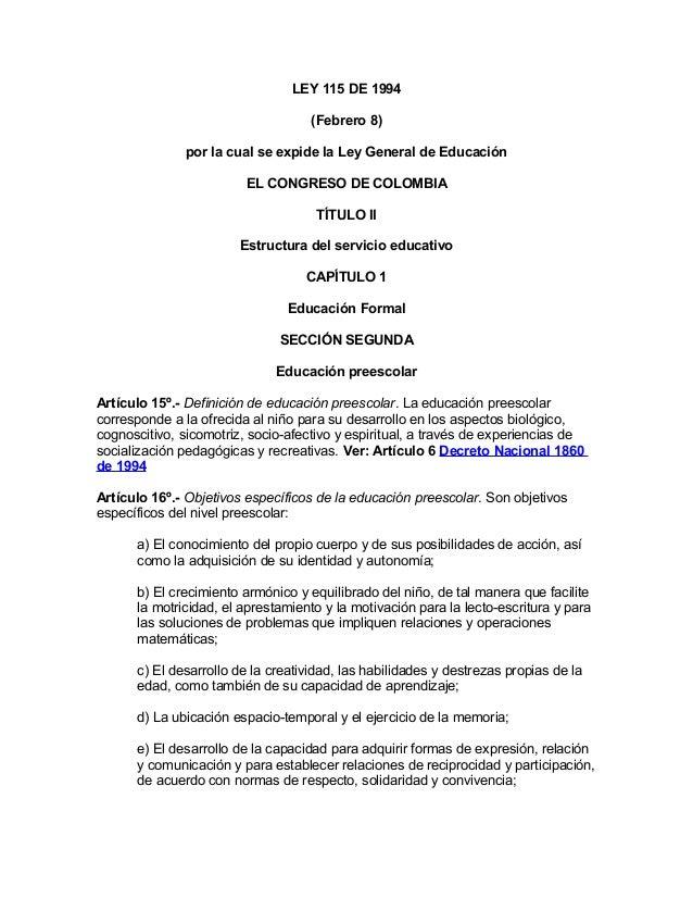 LEY 115 DE 1994 (Febrero 8) por la cual se expide la Ley General de Educación EL CONGRESO DE COLOMBIA TÍTULO II Estructura...