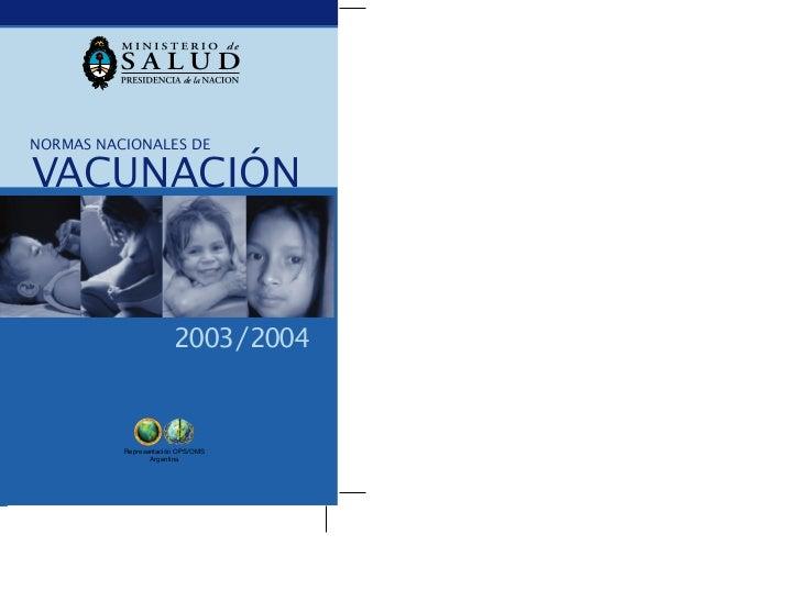 Normas nacionales de vacunacion 2003 04 de Argentina