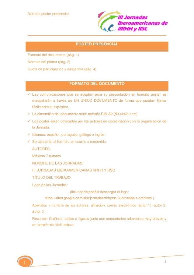Normas poster presencial  POSTER PRESENCIAL Formato del documento (pág. 1) Normas del póster (pág. 2) Cuota de participaci...