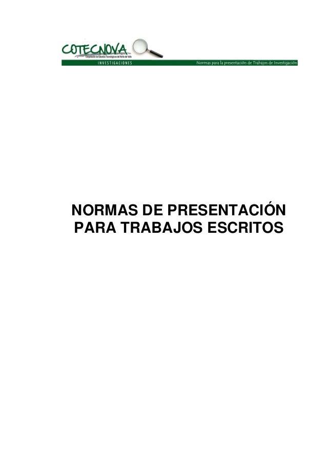NORMAS DE PRESENTACIÓN PARA TRABAJOS ESCRITOS