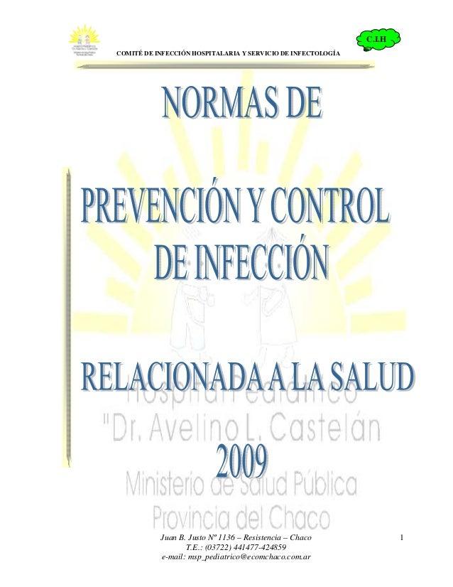C.I.H                                                              .COMITÉ DE INFECCIÓN HOSPITALARIA Y SERVICIO DE INFECTO...