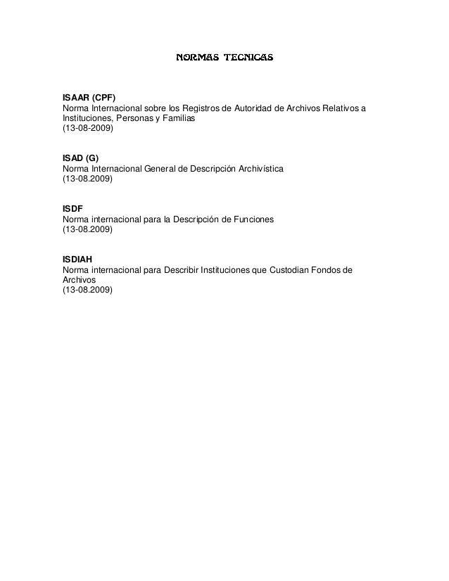 ISAAR (CPF)Norma Internacional sobre los Registros de Autoridad de Archivos Relativos aInstituciones, Personas y Familias(...